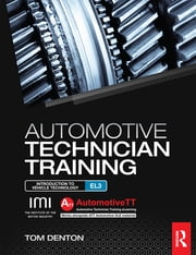 Automotive Technician Training: Entry Level 3 - Introduction to Light Vehicle Technology ebook by Tom Denton