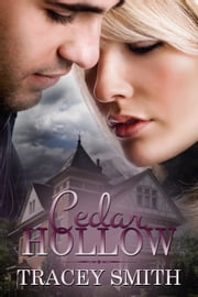 Cedar Hollow ebook by Tracey Smith