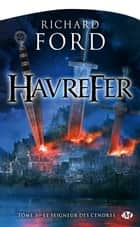 Le Seigneur des cendres - Havrefer, T3 ebook by Olivier Debernard, Richard Ford