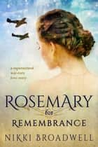 Rosemary for Remembrance ebook by nikki broadwell