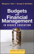 Budgets and Financial Management in Higher Education ebook by Margaret J. Barr, George S. McClellan