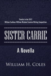 Sister Carrie ebook by William H. Coles