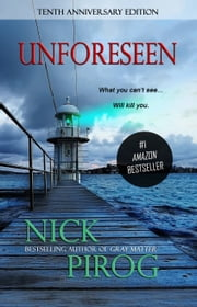 Unforeseen (Thomas Prescott 1) ebook by Nick Pirog