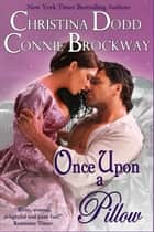 Once Upon a Pillow ebook by Christina Dodd,Connie Brockway