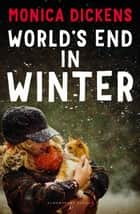 World's End in Winter ebook by Monica Dickens