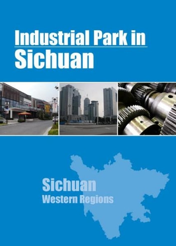 Industrial Parks in Sichuan ebook by Chong Loong Charles Chaw