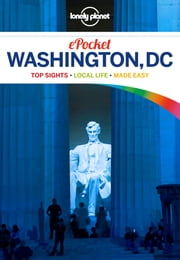 Lonely Planet Pocket Washington, DC ebook by Lonely Planet,Karla Zimmerman