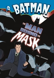 The Man Behind the Mask ebook by Michael Dahl,Dan Schoening