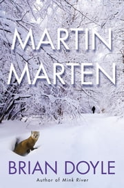 Martin Marten - A Novel ebook by Brian Doyle