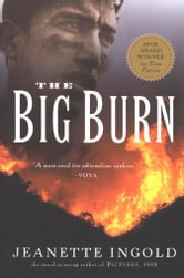 The Big Burn ebook by Jeanette Ingold