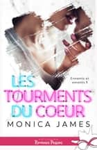Les tourments du coeur - Ennemis et amants, T1 ebook by