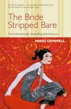 The Bride Stripped Bare ebook by