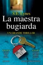 La maestra bugiarda eBook by S.E. Lynes