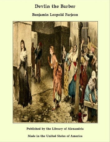 Devlin the Barber ebook by Benjamin Leopold Farjeon