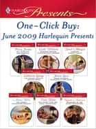 One-Click Buy: June 2009 Harlequin Presents ebook by Penny Jordan, Cathy Williams, Sarah Morgan,...