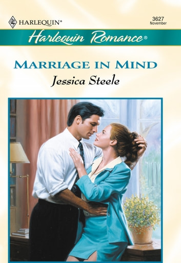 Marriage in Mind ebook by Jessica Steele