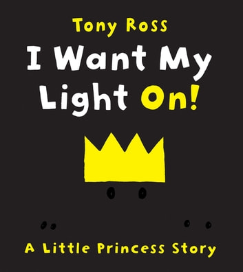 I Want My Light On! ebook by Tony Ross