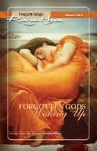 Forgotten Gods Waking Up ebook by Ramtha