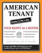 American Tenant: Everything U Need to Know About Your Rights as a Renter ebook by Trevor Rhodes