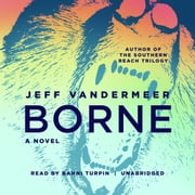 Borne audiobook by Jeff VanderMeer