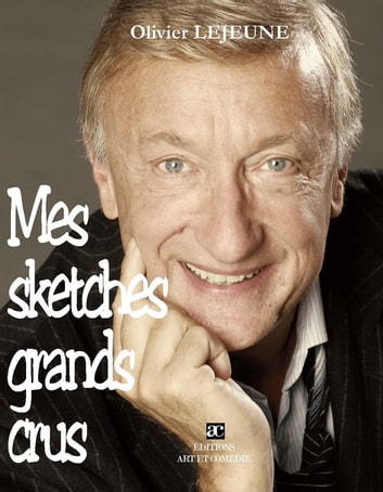 Mes sketches grands crus ebook by Olivier Lejeune