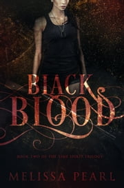 Black Blood (Time Spirit Trilogy, #2) ebook by Melissa Pearl