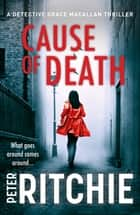 Cause of Death ebook by Peter Ritchie
