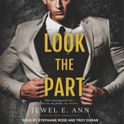 Look the Part audiobook by Jewel E. Ann