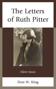 The Letters of Ruth Pitter - Silent Music ebook by Don W. King