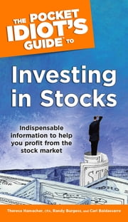 The Pocket Idiot's Guide to Investing In Stocks ebook by Randy Burgess,Carl Baldassarre