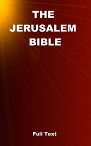 The Jerusalem Bible ebook by Editions Ctad,Ctad J