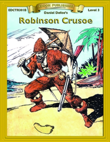 Robinson Crusoe - With Student Activities ebook by Daniel Defoe