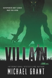 Villain ebook by Michael Grant