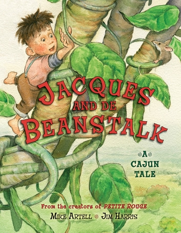 Jacques and de Beanstalk ebook by Mike Artell