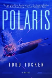 Polaris - A Novel ebook by Todd Tucker