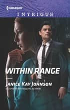 Within Range ebook by Janice Kay Johnson