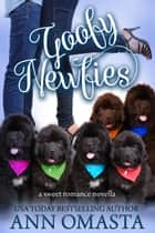 Goofy Newfies ebook by Ann Omasta
