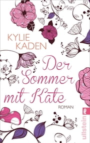 Der Sommer mit Kate ebook by Kylie Kaden, Uta Hege