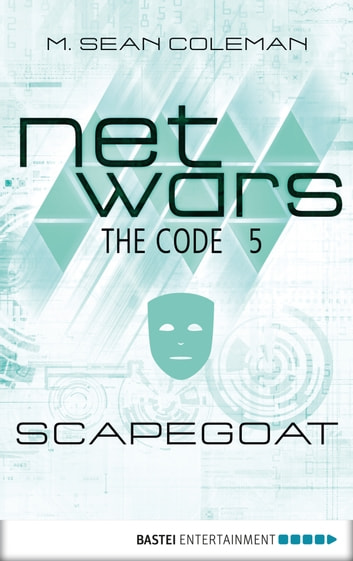netwars - The Code 5: Scapegoat ebook by M. Sean Coleman