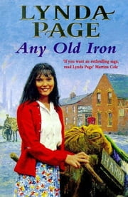 Any Old Iron - A gripping post-war saga of family, love and friendship ebook by Lynda Page