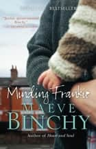 Minding Frankie ebook by Maeve Binchy
