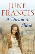 A Dream to Share eBook by June Francis
