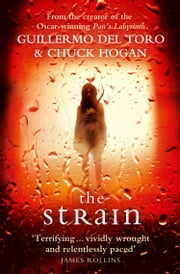 The Strain ebook by Guillermo del Toro, Chuck Hogan