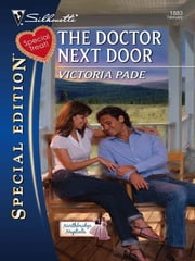 The Doctor Next Door ebook by Victoria Pade