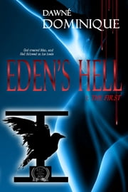 Eden's Hell ebook by Dawne' Dominique