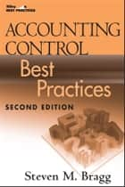Accounting Control Best Practices ebook by Steven M. Bragg