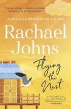 Flying the Nest ebook by Rachael Johns
