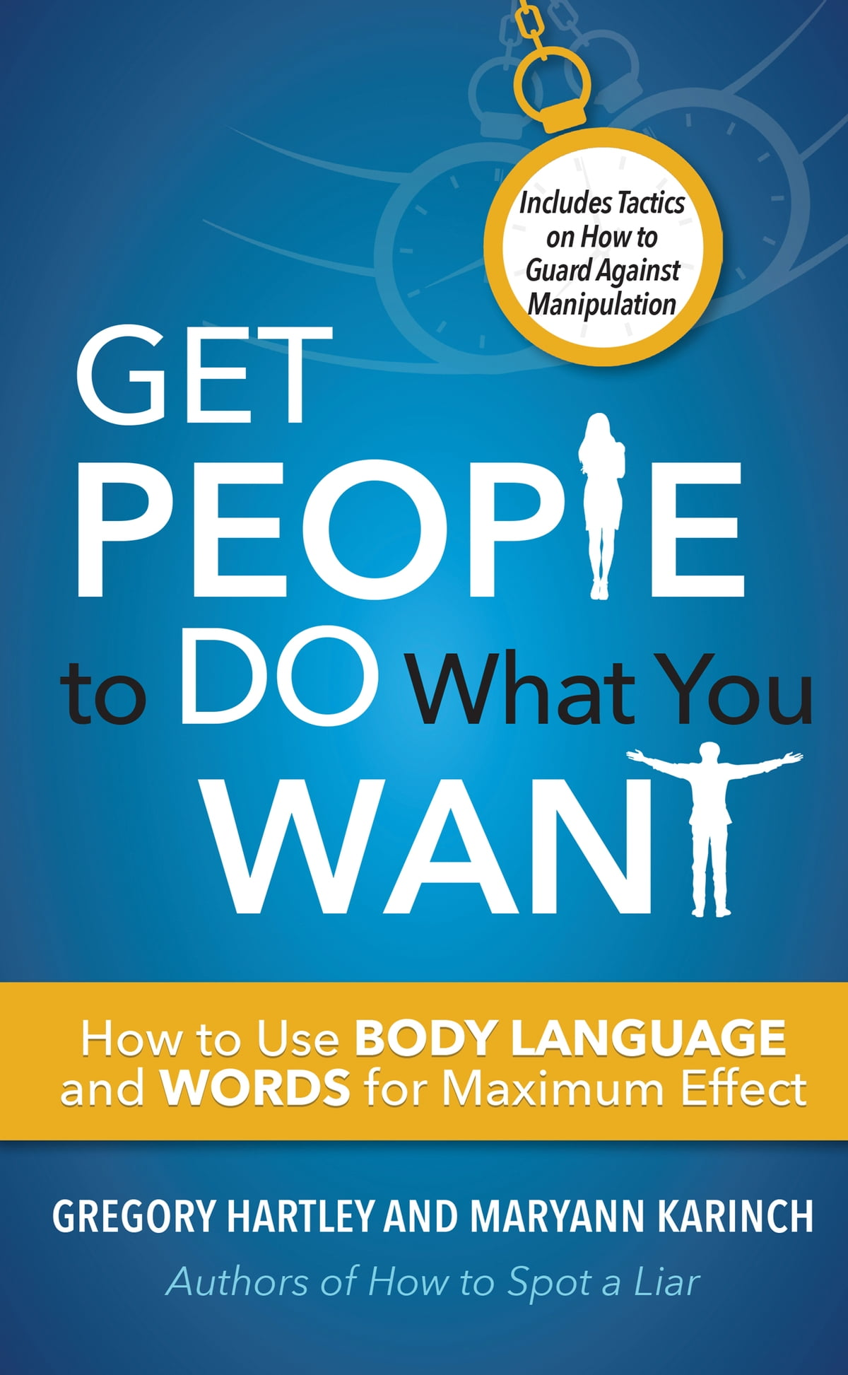 Get People To Do What You Want Ebook By Gregory Hartley 9781632657749 Rakuten Kobo United States
