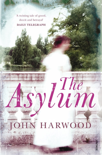 The Asylum ebook by John Harwood