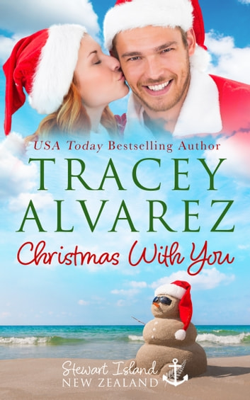 Christmas With You - A Small Town Romance ebook by Tracey Alvarez